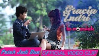 Gracia Indri - Patah Jadi Dua [Official Music Video]