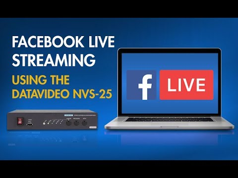 Datavideo NVS-25 Tutorial: How to Stream Video to Facebook Live