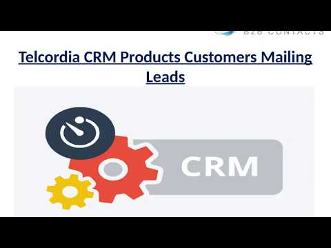 Telcordia CRM Products Customers Mailing Leads