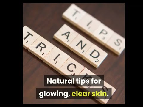 10 Beauty triks and TIPS for you to HAVE a Glowing,beautiful Skin?/natural home remedies!!