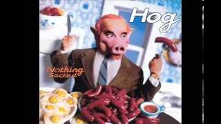 Video Hog - Nothing Sacred (1996) - Full Album download MP3, 3GP, MP4, WEBM, AVI, FLV Agustus 2017