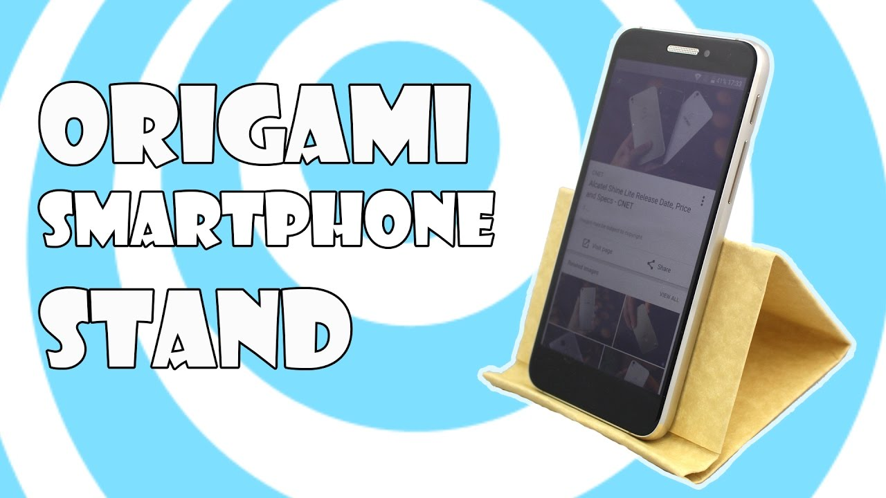 OrigamiSmartphone Stand Holder Tutorial Origamite