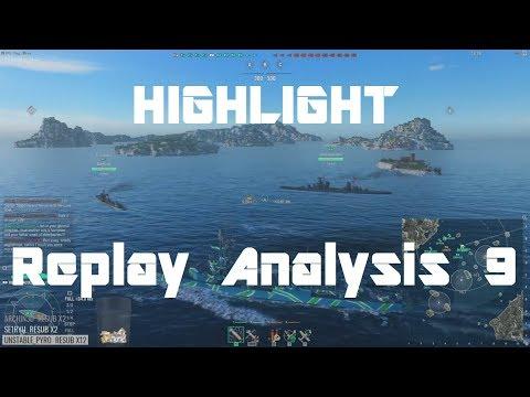 Highlight: Replay Analysis 9  - Maass, Pensacola, Monarch & La Galissonniere