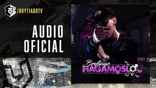Download Brytiago - Hagámoslo | Audio Cover Mp3 and Videos