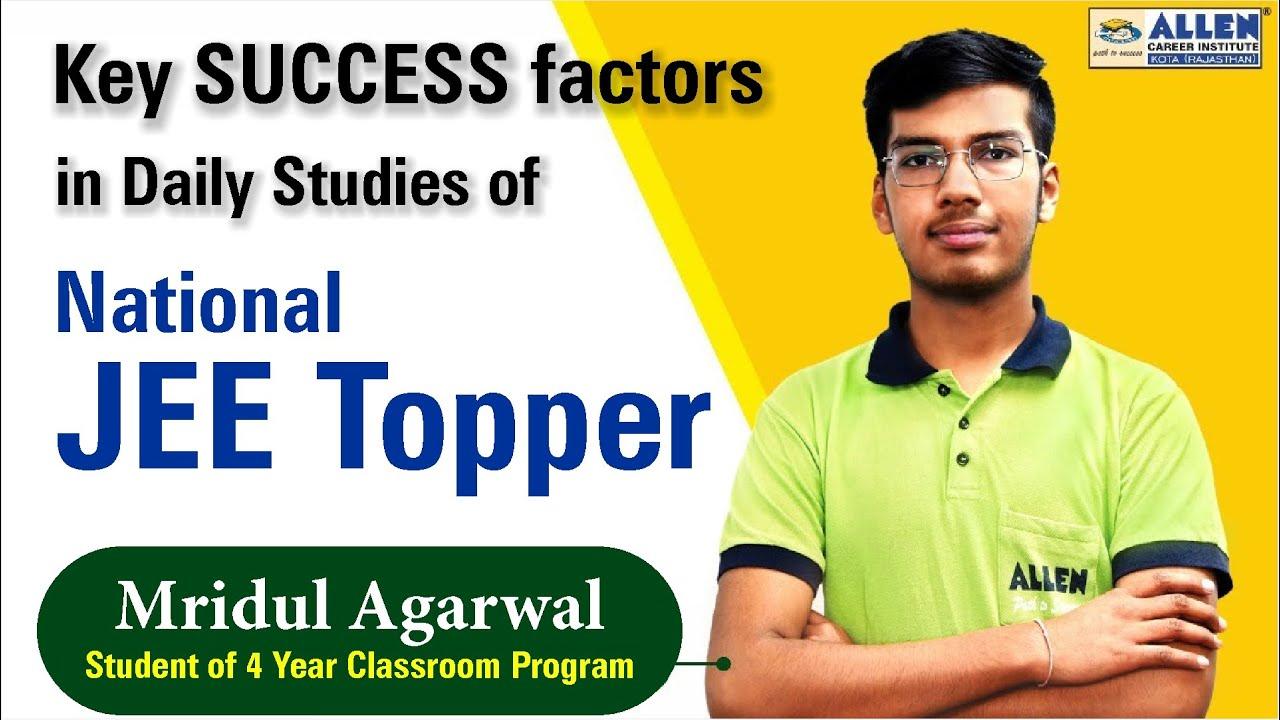 Key SUCCESS factors in Studies of National JEE Topper - Mridul Agarwal AIR-1   CAPS Episode 150
