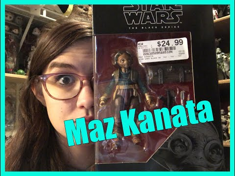 "STAR WARS THE BLACK SERIES: 6"" Maz Kanata Review"