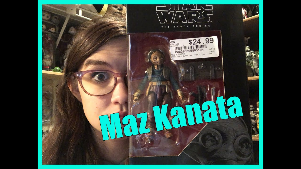 STAR WARS THE BLACK SERIES: 6″ Maz Kanata Review