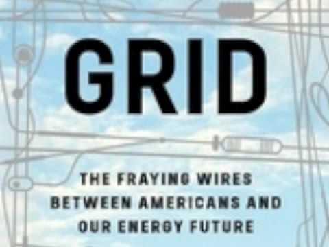America's Failing Energy Grid / Dr. Gretchen Bakke