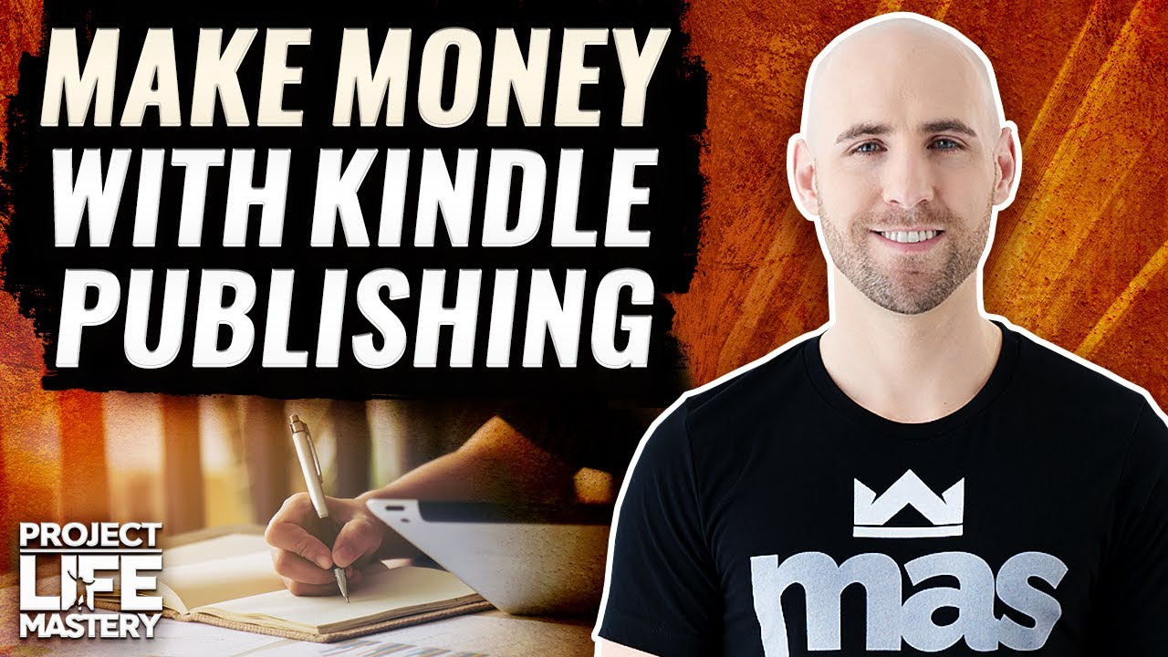 How To Make Money With Kindle Publishing On Amazon In 2019
