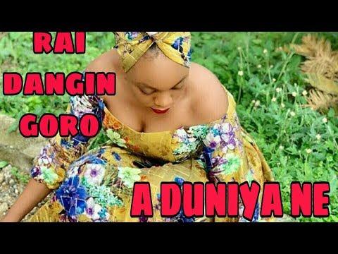 rai-dangin-goro-||-a-duniya-ne-ep54-||-by-ahmad-isa-hausa-novel