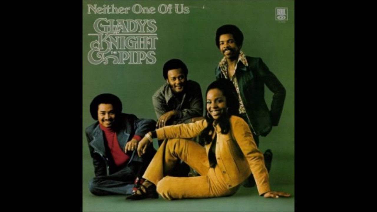 Gladys Knight The Pips Neither One Of Us Wants To Be The First To Say Goodbye Youtube