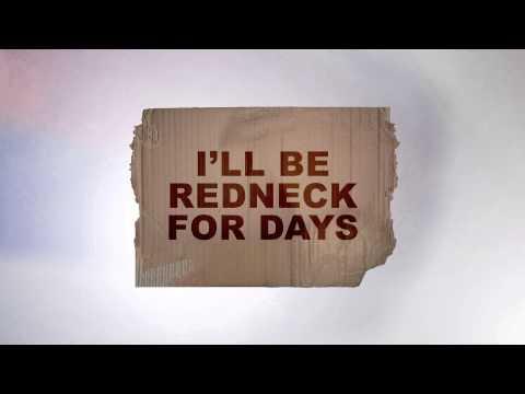 Official RedNeck For Days Lyric Video