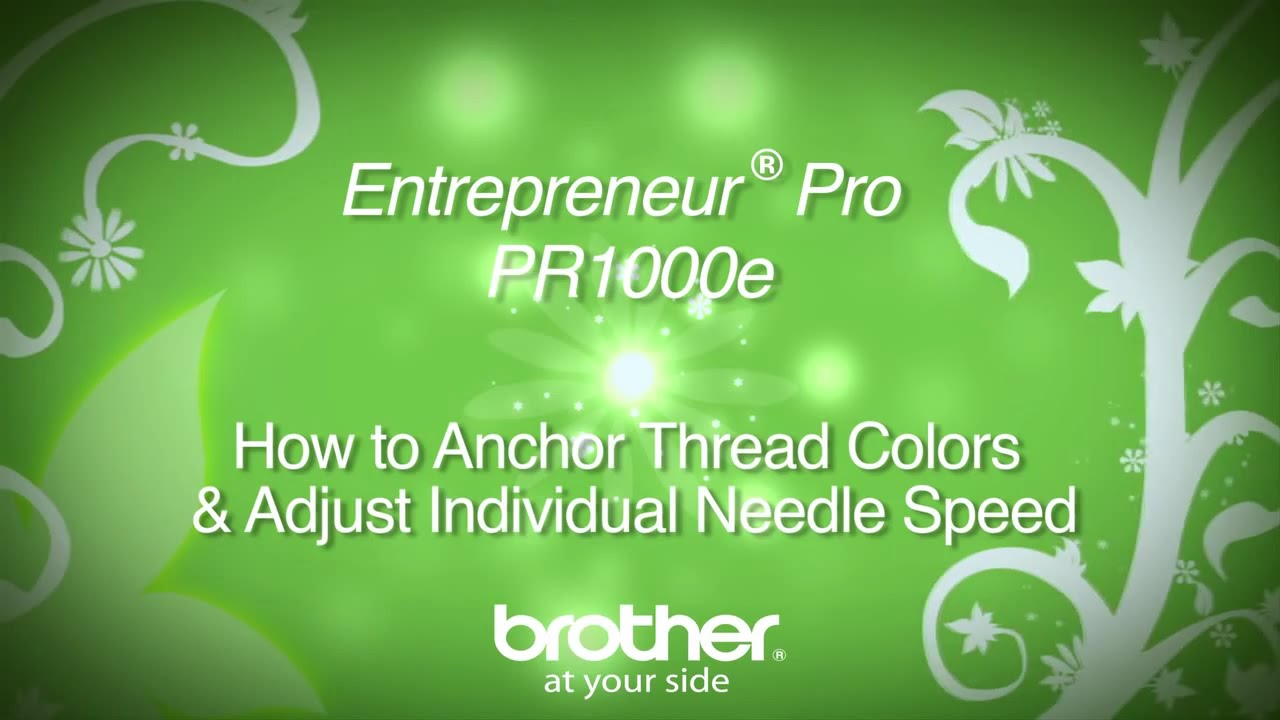How To Anchor Threads On The Brother™ Entrepreneur� Pro Pr1000e  Multineedle Embroidery Machine
