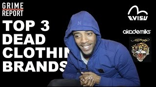 Marger - TOP 3 Dead Clothing Brands [@ItzMarger] Grime Report Tv