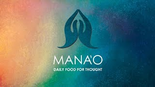 Mana'o: Monthly Journal with Daily Food for Thought