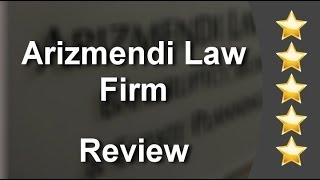 Arizmendi Law Firm San Diego          Outstanding           Five Star Review by Asaph A.