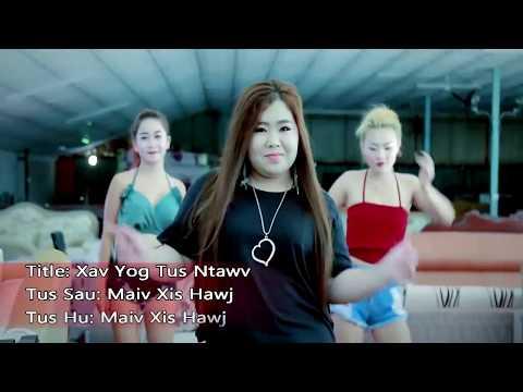 Maiv xis hawj . Xav yog tus ntawv - MV  (official) thumbnail