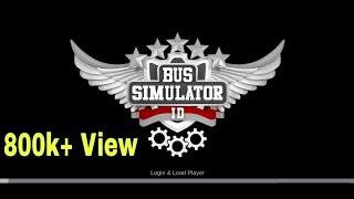 Bus simulator indonesia. new update,new road,new map,etc..