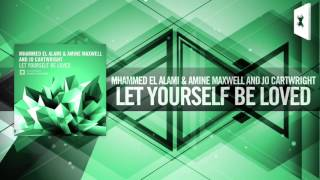 Mhammed El Alami & Amine Maxwell & Jo Cartwright - Let Yourself Be Loved (Amsterdam Trance)