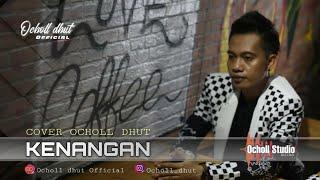 Download lagu KENANGAN (KANCIL FEAT KOSLET) COVER OCHOL DHUT