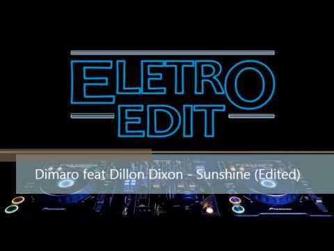 Dimaro feat Dillon Dixon - Sunshine (Edited)