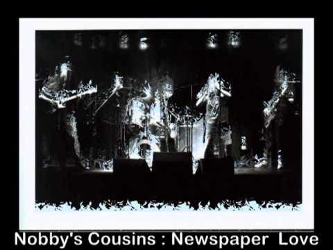 Nobby's Cousins : Newspaper Love