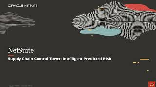NetSuite Supply Chain Control Tower: Intelligent Predicted Risk