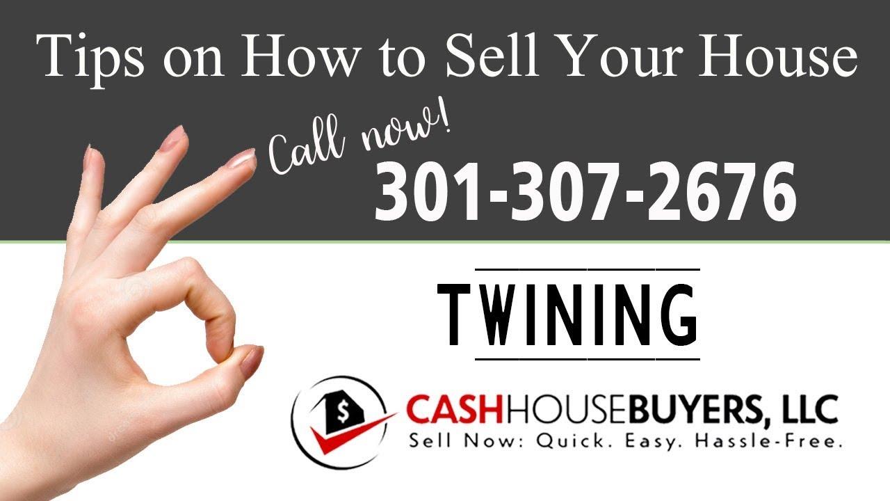 Tips Sell House Fast Twining Washington DC | Call 301 307 2676 | We Buy Houses