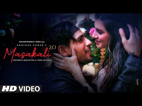 Masakali 2.0 | A.R. Rahman | Sidharth Malhotra,Tara Sutaria