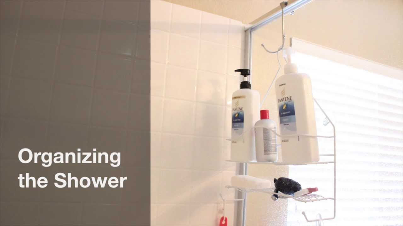 ORGANIZING - SHOWER CADDY - How I organize shampoo, conditioner ...
