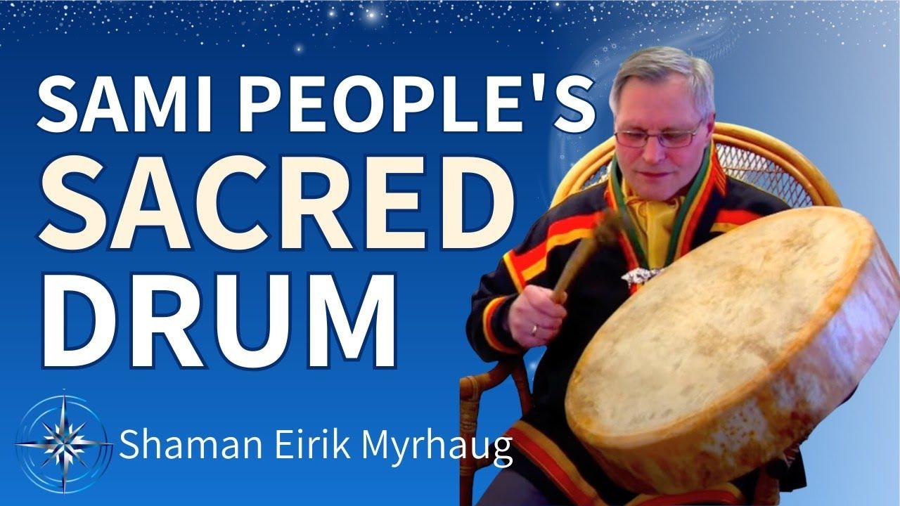 The Norwegian Shaman Eirik Myrhaug plays the drum for Wisdom From ...