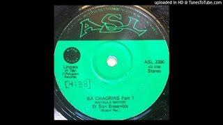 Mayaula Mayoni: Ba Chagrins Pts 1 & 2 (1981 - classic hit!)