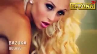 BAZUKA - Touch Me