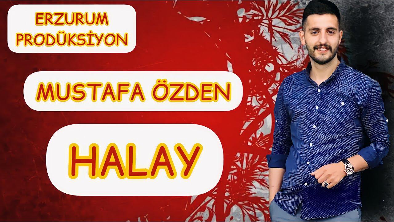 Mustafa Özden- Yeni Halay   Kartoli Soyamadım,Sulara Diyin Akmasın   Erzurum Prodüksiyon ©2021