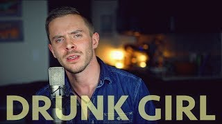 Drunk Girl (Chris Janson) Cover by Chase Sansing Video