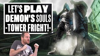 Let's Play Demon's Souls Gameplay Part 2 - TOWER KNIGHT? TOWER FRIGHT!
