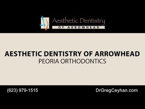 Peoria Orthodontics   Aesthetic Dentistry of Arrowhead