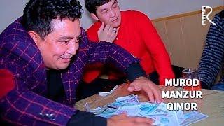 Murod Manzur - Qimor | Мурод Манзур - Кимор