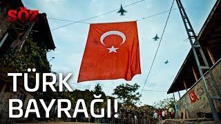 Söz | 15.Bölüm - Türk Bayrağı!