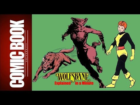 Wolfsbane (Explained in a Minute) | COMIC BOOK UNIVERSITY