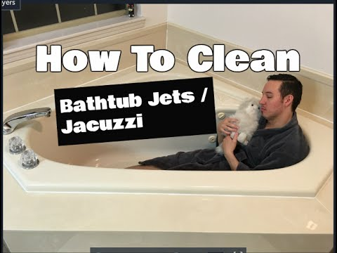 How To Clean Bathtub Jets | Jacuzzi Cleaning