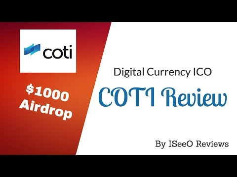COTI - Digital Currency ICO | $1000 Airdrop