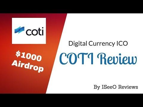 COTI – Digital Currency ICO | $1000 Airdrop