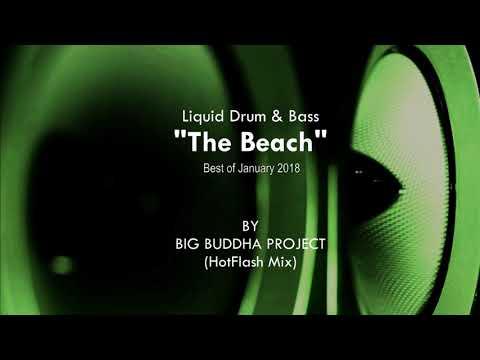 Liquid Drum & Bass - The Beach by Big Buddha Project