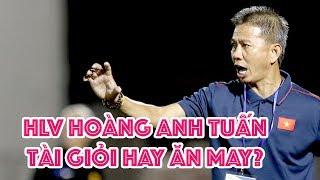 HLV Hoàng Anh Tuấn - tài năng, đẳng cấp hay ăn may? Vlog Minh Hải