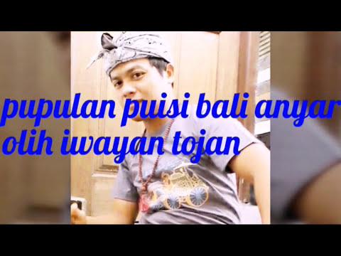Puisi Bali Puisi Bali Anyar Youtube