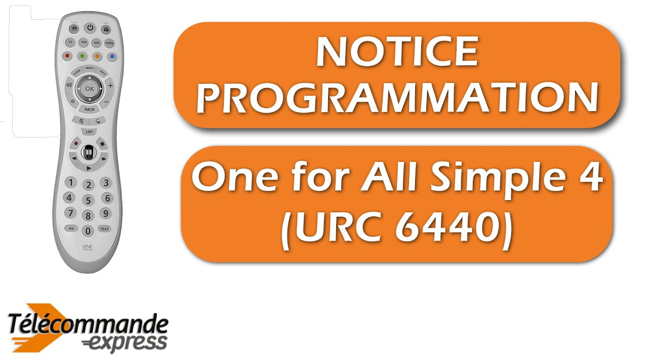 Programmer une télécommande TV universelle One for All Simple 4 (URC 6440)