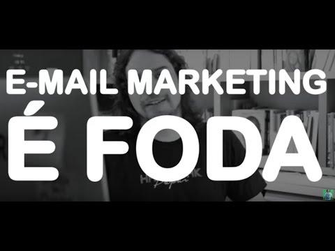 E-MAIL MARKETING É FODA