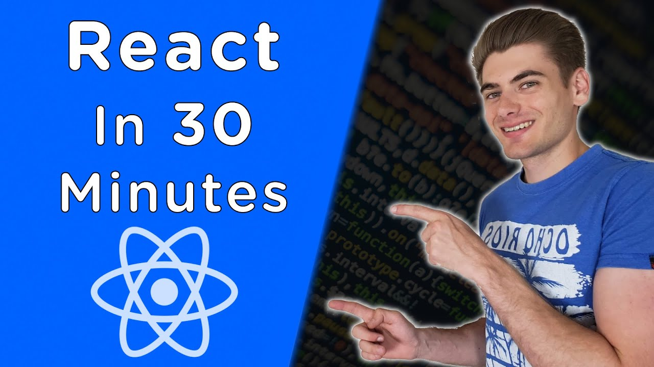 Learn React In 30 Minutes