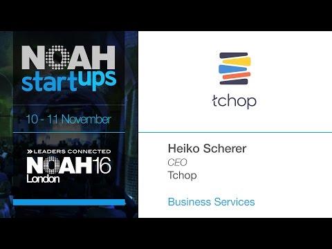 Tchop - NOAH16 London Startup Competition
